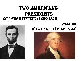 Two American presidents