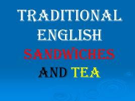 Traditional English sandwiches and tea