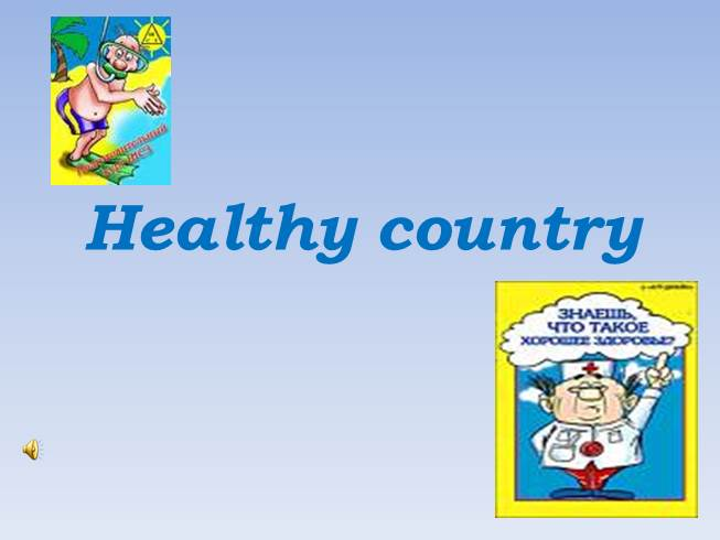 Healthy country