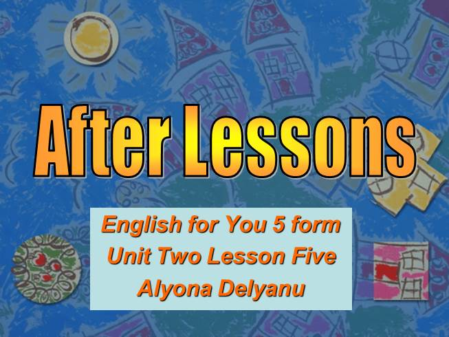 After Lessons - 5 from