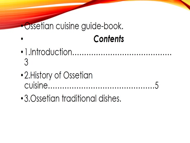 Hospitality and Osetian cusine