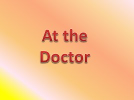At the Doctor (на английском языке)