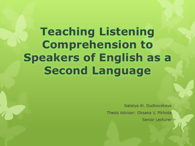 Teaching Listening Comprehension to Speakers of English as a Second Language