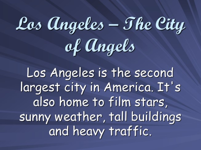 Los Angeles - The City of Angels (по учебнику Enterprise 1)