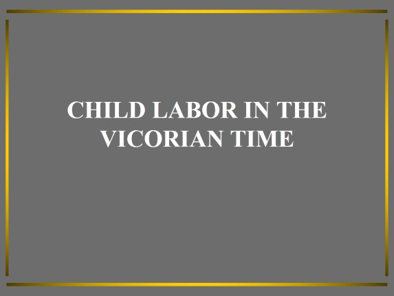 Children labor in Victorian Times