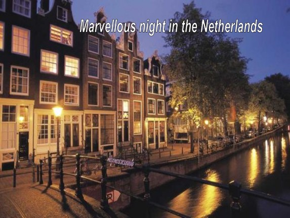 Why do I want to visit the Netherlands