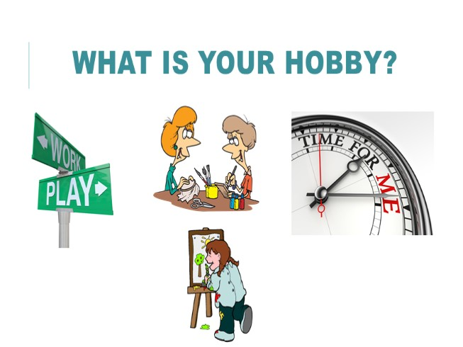 What's your hobby?