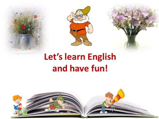 Let's learn English and have fun!