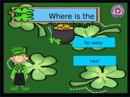 St Patrick s Day Prepositions, слайд 10