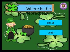 St Patrick s Day Prepositions, слайд 8