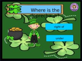 St Patrick s Day Prepositions, слайд 9