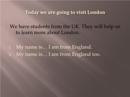 Learning more about London, слайд 2