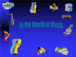 In The World of Music, слайд 1