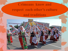 There are a lot of nationalities in crimea, слайд 10