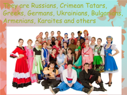 There are a lot of nationalities in crimea, слайд 2