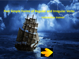 Past simple forms of regular and irregular verbs. Interactive trainer