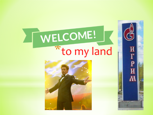 To my land