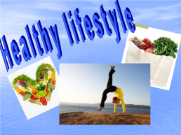 Healthy lifestyle, слайд 1