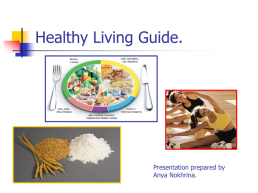 Healthy living guide.. Presentation prepared by anya nokhrina.