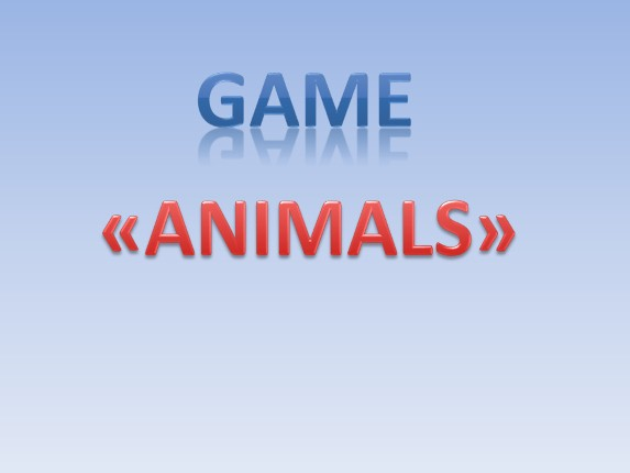 Game «Animals»