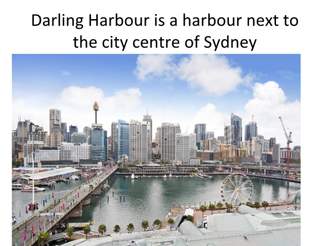Darling harbour is a harbour next to the city centre of sydney