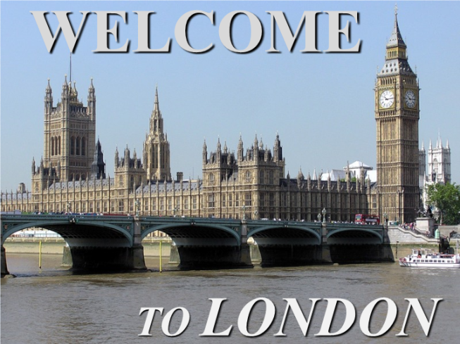 Welcome. To London