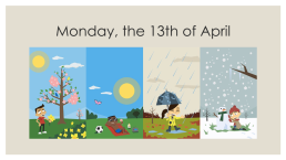 Monday, the 13th of april