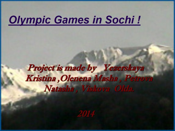 Olympic Games in Sochi!