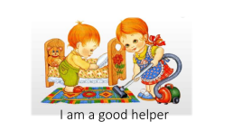I am a good helper, слайд 1