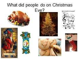 What did people do on Christmas Eve?