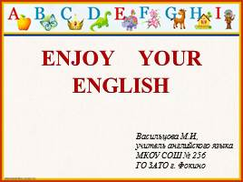 Enjoy your English