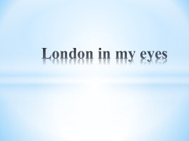 London in my eyes