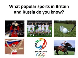 What popular sports in Britain and Russia do you know?