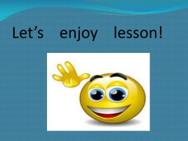 Let's enjoy lesson