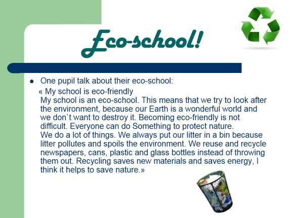 I want our school to be an eco school!