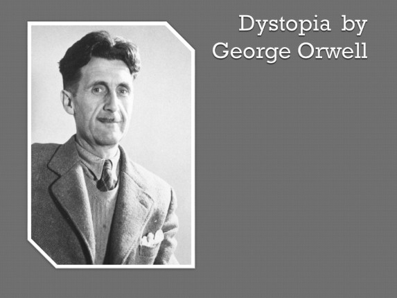 Dystopia by George Orwell