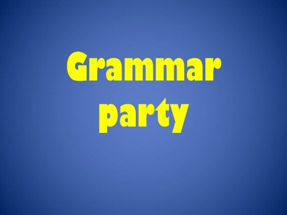 Grammar party