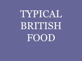Typical British food